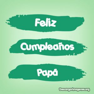 Dedicatorias de cumple padre.