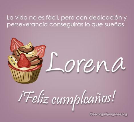 Cumpleaños mensajes imágenes Lorena bonitos.