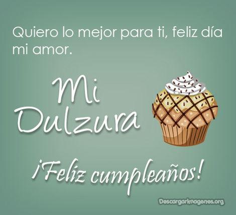 Cumpleaños para dulzura dedicar felicitar.