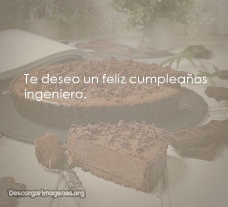 Frases de cumpleaños para ingeniero.