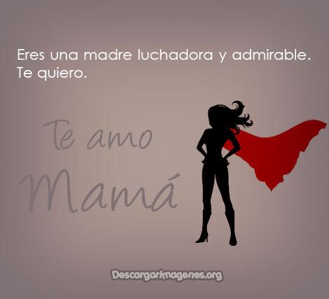 Frases para madres luchadoras.